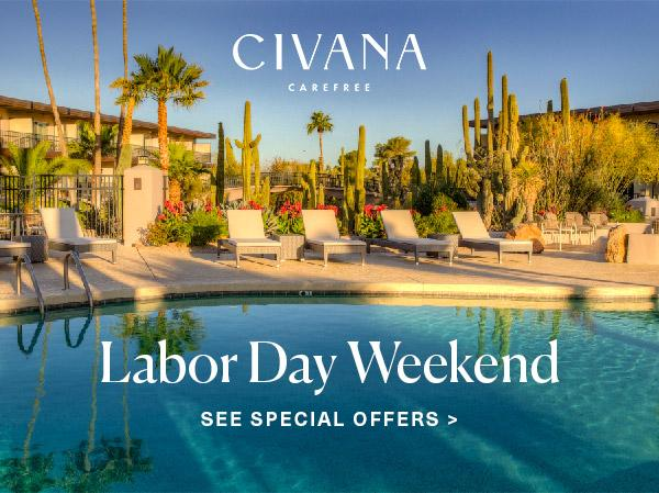 CIVANA Labor Day Weekend